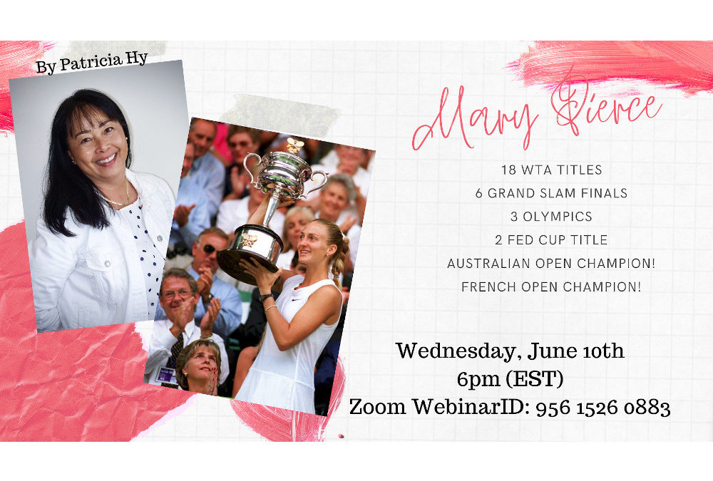 Catching up with Australian Open & French Open Champion – Mary Pierce